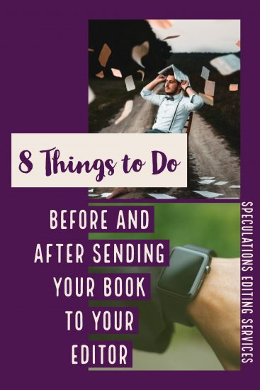 8 Things to Do Before and After Sending Your Book to Your Editor