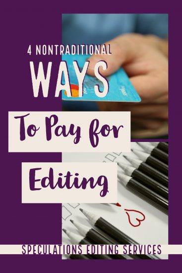 Four Nontraditional Ways to Pay for Editing