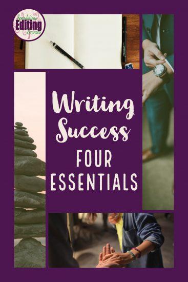 Writing Success: Four Essentials